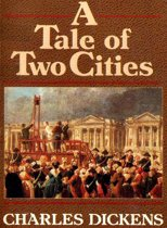 A Tale of Two Cities (Classic Annotated Edition)
