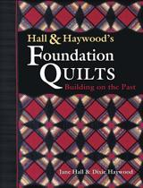 Hall and Haywood's Foundation Quilts