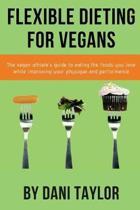 Flexible Dieting for Vegans