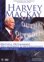 Harvey Mackay - Outsell, Outmanage, Outmoetivate & Outnegotiate