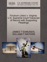 Finchum (John) V. Virginia. U.S. Supreme Court Transcript of Record with Supporting Pleadings