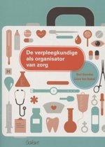 De verpleegkundige als organisator van zorg