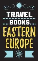 Travel Books Eastern Europe