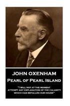 John Oxenham - Pearl of Pearl Island