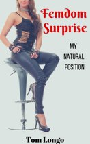 Femdom Surprise: My Natural Position