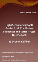 High (Secondary School) Grades 11 & 12 – Math – Sequences and Series – Ages 16-18' eBook