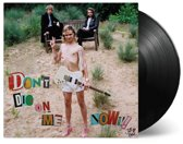 Don't Die On Me Now (2LP)