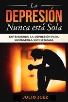 La Depresion Nunca Está Sola
