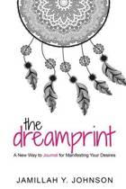The Dreamprint (a Manifest Journal)