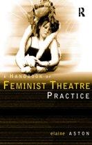 Feminist Theatre Practice