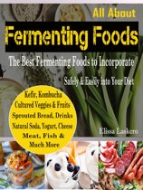 All About Fermenting Foods