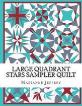 Large Quadrant Stars