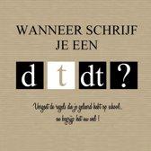 Wanneer schrijf je een d-t-dt?