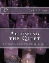 Allowing the Quiet
