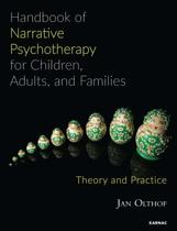 Handbook of Narrative Psychotherapy for Children, Adults, and Families