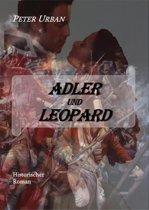 Adler und Leopard Gesamtausgabe