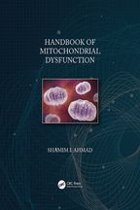 Handbook of Mitochondrial Dysfunction