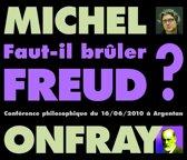 ''Faut-Il Bruler Freud?''