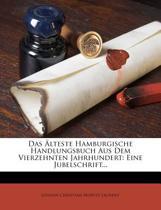 Das Lteste Hamburgische Handlungsbuch Aus Dem Vierzehnten Jahrhundert