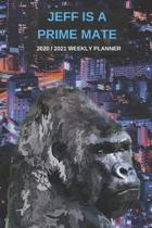 2020 / 2021 Two Year Weekly Planner For Jeff Name - Funny Gorilla Pun Appointment Book Gift - Two-Year Agenda Notebook: Primate Humor - Month Calendar