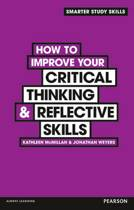How to Improve your Critical Thinking & Reflective Skills