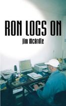 Ron Logs on