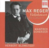 Reger: Violin Concerto / Manfred Scherzer, Herbert Blomstedt