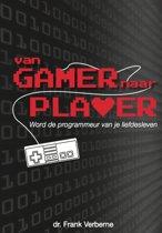 Voor single mannen: van gamer naar PLAYER: word de programmeur van je liefdesleven
