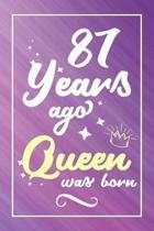 87 Years Ago Queen Was Born