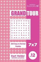 Sudoku Grand Tour - 200 Easy to Normal Puzzles 7x7 (Volume 12)