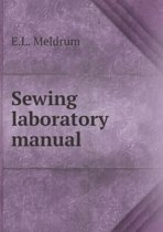 Sewing Laboratory Manual