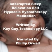 Interrupted Sleep Relaxation Self Hypnosis Hypnotherapy Meditation