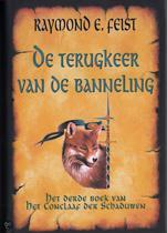 De Terugkeer Van De Banneling (Het Conclaaf der Schaduwen, boek 3)