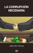 La corrupcion necesaria (Otra manera de pensar)