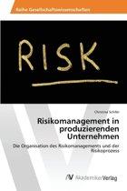 Risikomanagement in Produzierenden Unternehmen