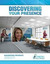 Discovering Your Presence