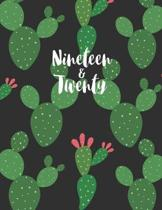 Nineteen & Twenty: 2019-2020 12-Month Planner: July 1, 2019 to June 30, 2020: Weekly & Monthly View Planner, Organizer & Diary: Cactus 20