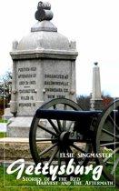 Gettysburg (Elsie Singmaster) (Literary Thoughts Edition)