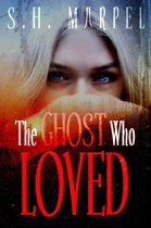 The Ghost Who Loved