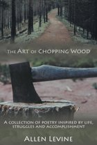 The Art of Chopping Wood