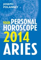 Aries 2014: Your Personal Horoscope