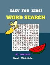 Easy For Kids Word Search 50 Puzzles