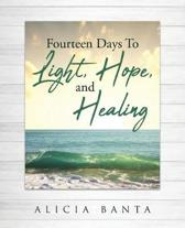Fourteen Days to Light, Hope, and Healing