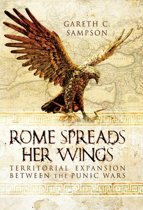 Rome Spreads Her Wings