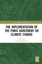 The Implementation of the Paris Agreement on Climate Change