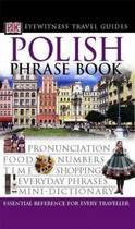 DK Eyewitness Travel Guide Phrase Book: Polish