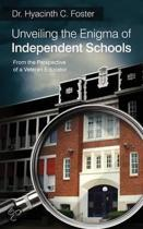 Unveiling the Enigma of Independent Schools