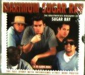 Maximum Sugar Ray