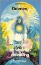 DROMEN, EVOLUTIE EN WAARDEVERVULLING I