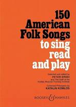 150 American Folk Songs to Sing, Read and Play